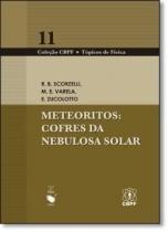 Meteoritos - cofres da nebulosa solar - Livraria da fisica