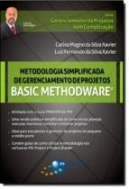 Metodologia simplificada de gerenciamento de projetos - basic methoware - Brasport