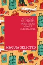 Mguia selected - o melhor de londres, paris, - Pulp -
