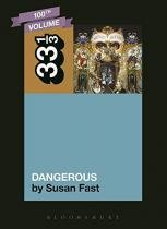 Michael Jacksons Dangerous - Bloomsbury usa