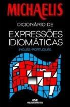 Michaelis Dicionario de Expressoes Idiomaticas - Melhoramentos -