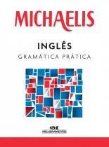 Michaelis inglês gramática prática -