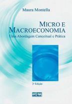 Micro e Macroeconomia - Atlas editora