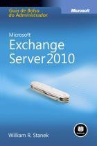 Microsoft exchange server 2010: guia de bolso do administrador - Bookman (artmed)