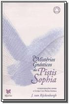 Misterios gnosticos da pistis sophia, os - Pentagrama publicacoes