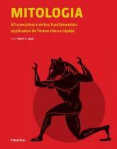 Mitologia - 50 Conceitos e Mitos Fundamentais - Publifolha editora