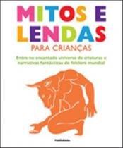 Mitos e lendas para criancas - 9788564517363 - Publifolha