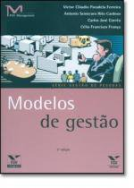 MODELOS DE GESTAO 3ª ED. - Fgv editora