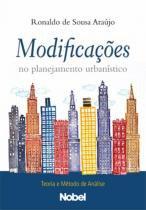 Modificacoes no planejamento urbanistico - Nobel