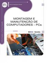 Montagem e manutencao de computadores - pcs - Editora erica ltda