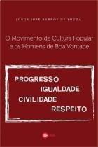 Movimento de Cultura Popular e os Homens de Boa - Multifoco -