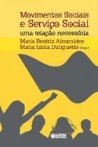 Movimentos sociais e servico social - uma relacao necessaria - 9788524923036 - Cortez editora
