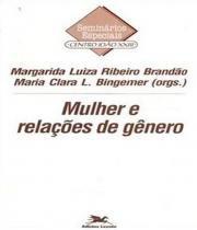 Mulher E Relacoes De Genero - Edicoes loyola