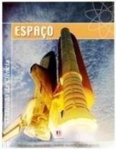 Mundo da ciencia - o espaco - 9788538004301 - Ciranda cultural