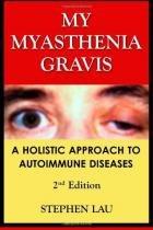 My myasthenia gravis - Createspace pub