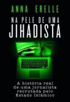 Na Pele De Uma Jihadista - Paralela - 952686