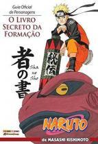 Naruto - guia oficial de personagens: o livro secr - Panini