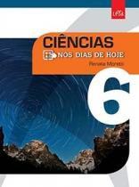 Nos Dias De Hoje Ciencias 6 Ano - 1 Ed - Leya - 1