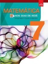 Nos Dias De Hoje Matematica 7 Ano - 1 Ed - Leya - 1