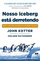 Nosso Iceberg Está Derretendo - Best seller
