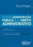 Nova Administracao Publica E O Direito Administrativo, A - Rt - 2 Ed - 1