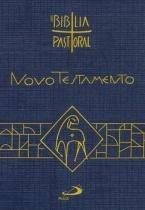 Nova Biblia Pastoral - Novo Testamento - Paulus editora