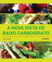 Nova Dieta De Baixo Carboidrato, A - Publifolha - 1