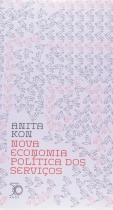Nova Economia Politica Dos Servicos - Perspectiva