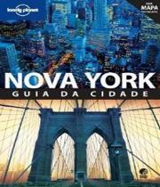 Nova York - Guia Da Cidade - Com Mapa - Globo