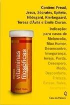 Novas vitaminas filosoficas - Casa da palavra (leya)