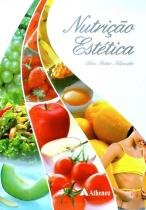 Nutriçao Estetica - Editora atheneu