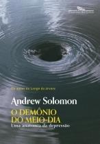 O demônio do meio-dia (Nova edição) -