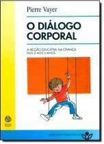 O dialogo corporal - Instituto piaget