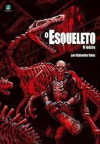 O Esqueleto - Zarabatana books