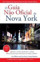 O guia nao oficial de nova york - Alta books
