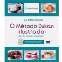 O Método Dukan Ilustrado - Best seller