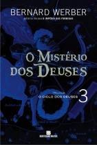O Misterio dos Deuses - Bertrand brasil