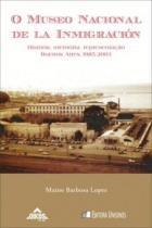 O museo nacional de la inmigracion historia - Oikos