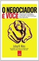 O negociador e voce - Leya casa da palavra