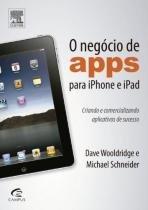 O negocio de apps para iphone e ipad - Elsevier editora