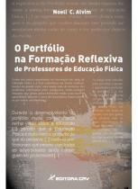 O portfolio na formaçao reflexiva de professo - Editora crv