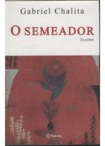 O semeador - Cia dos livros