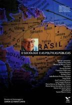 O sociologo e as politicas publicas - Editora fgv