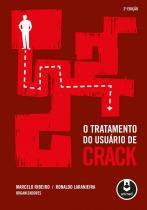 O tratamento do usuario de crack - Artmed editora s.a