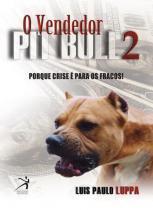 O Vendedor Pit Bull 2 - Resultado