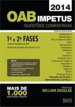 OAB IMPETUS - QUESTOES COMENTADAS - 1ª E 2ª FASES -