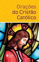 Orações do cristão católico -