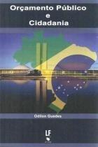 Orçamento publico e cidadania - Livraria da fisica
