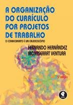 Organizacao Do Curriculo Por Projetos De Trabalho, A - Penso - 1