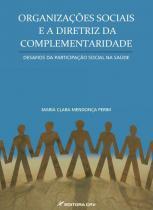 Organizaçoes sociais e a diretriz da complementariedade - Crv